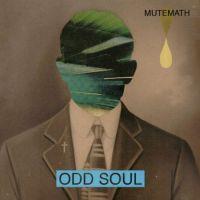 1317014477_mutemath-odd-soul-20111